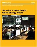 NRDC's First Annual Energy and Environment Report, America's (Amazingly) Good Energy News